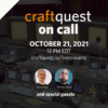 CraftQuest on Call 31: Dot All After Party