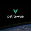 First Look at petite-vue